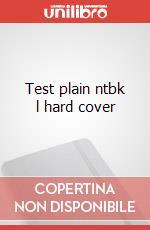 Test plain ntbk l hard cover articolo per la scrittura