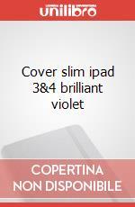Cover slim ipad 3&4 brilliant violet articolo per la scrittura