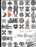 John Alcorn. Evolution by design. Ediz. illustrata art vari a