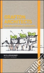 Grafton architects. Inspiration and process in architecture. Ediz. illustrata articolo per la scrittura di Serrazanetti F. (cur.); Schubert M. (cur.)