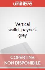 Vertical wallet payne's grey articolo per la scrittura