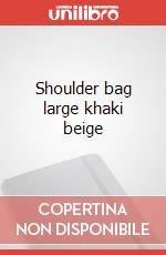 Shoulder bag large khaki beige articolo per la scrittura