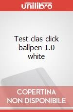 Test clas click ballpen 1.0 white articolo per la scrittura