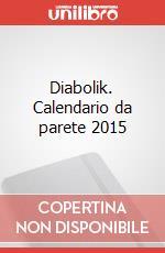 Diabolik. Calendario da parete 2015 articolo per la scrittura di Giussani Angela; Giussani Luciana