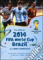 The official 2014 Fifa World Cup Brazil. Il libro completo. Ediz. illustrata articolo per la scrittura