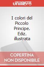 I colori del Piccolo Principe articolo per la scrittura