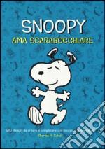 Snoopy ama scarabocchiare. Ediz. illustrata articolo per la scrittura di Schulz Charles M.