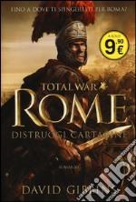 Total war. Rome. Distruggi Cartagine articolo per la scrittura di Gibbins David