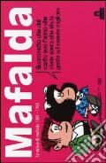 Mafalda. Le strisce dalla 1601 alla 1760. Vol. 11 art vari a