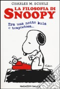 La filosofia di Snoopy. Era una notte buia e tempestosa art vari a
