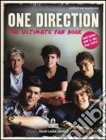 One Direction. The ultimate fan book articolo per la scrittura di James Sarah-Louise