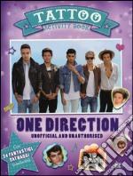 One Direction. Tattoo activity book. Unofficial and unauthorised articolo per la scrittura