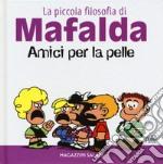 Amici per la pelle. La piccola filosofia di Mafalda. Ediz. illustrata articolo per la scrittura di Quino