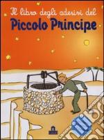 Il libro degli adesivi del Piccolo Principe. Ediz. illustrata articolo per la scrittura