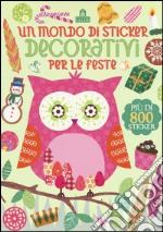 Un mondo di sticker decorativi per le feste articolo per la scrittura
