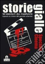Storie gialle. Speciale cinema. Carte articolo per la scrittura di Rohner Stefanie; Wolf Christian