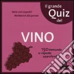 Il grande quiz del vino. Carte articolo per la scrittura