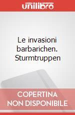 Le invasioni barbarichen. Sturmtruppen articolo per la scrittura di Bonvi