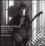 Streets of fire. Bruce Springsteen. Fotografie e testi 1977-1979 articolo per la scrittura di Meola Eric