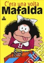 C'era una volta Mafalda articolo per la scrittura di Quino; Giovannucci I. (cur.)