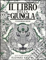 Il libro della giungla. Colouring book. Ediz. illustrata articolo per la scrittura di Kipling Rudyard