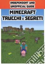 Minecraft trucchi e segreti. Indipendent and unofficial guide articolo per la scrittura
