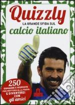 Quizzly. La grande sfida sul calcio italiano. Carte articolo per la scrittura