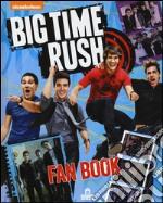 Big Time Rush. Fan book. Con poster articolo per la scrittura