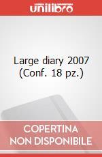 Large diary 2007 (Conf. 18 pz.) articolo per la scrittura di Moleskine