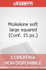 Moleskine soft large squared (Conf. 15 pz.) articolo per la scrittura di Moleskine