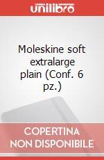 Moleskine soft extralarge plain (Conf. 6 pz.) articolo per la scrittura di Moleskine