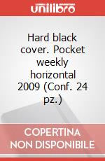 Hard black cover. Pocket weekly horizontal 2009 (Conf. 24 pz.) articolo per la scrittura di Moleskine