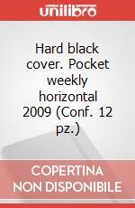 Hard black cover. Pocket weekly horizontal 2009 (Conf. 12 pz.) articolo per la scrittura di Moleskine