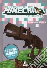 Come divertirsi con Minecraft per sempre articolo per la scrittura di López Echeverría Ignacio