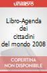 Libro-Agenda dei cittadini del mondo 2008 scrittura