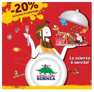 La Scienza è servita: tutto il catalogo in promozione!