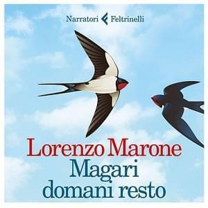 La nuova, straordinaria prova narrativa di Lorenzo Marone in promozione!