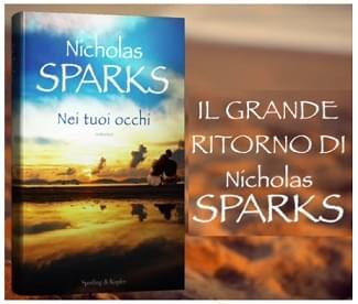 Dopo due anni di attesa il nuovo romanzo di Nicholas SPARKS in promozione!