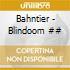 Bahntier - Blindoom ##