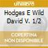 HODGES E WILD DAVID V. 1/2