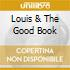 LOUIS & THE GOOD BOOK