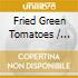Fried Green Tomatoes / O.S.T.