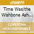 TIME WAS/THE WISHBONE ASH COLL