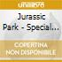 JURASSIC PARK - SPECIAL LTD E