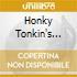 HONKY TONKIN'S WHAT I DO BEST