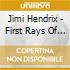 Jimi Hendrix - First Rays Of The New Rising