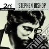 Stephen Bishop - The Best Of - 20Th Century Masters: Millennium Collection