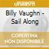Billy Vaughn - Sail Along