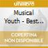 Musical Youth - Best Of Musical Youth