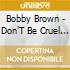 DON'T BE CRUEL+BOBBY(2CD)
